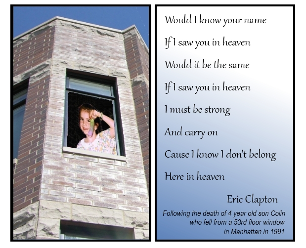 Words to Eric Clapton's song Tears in Heaven which is about his child's fall from a window
