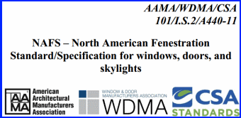 North American Fenestration Standard is the place to find window test performance criteria for all types of windows, doors and skylights.